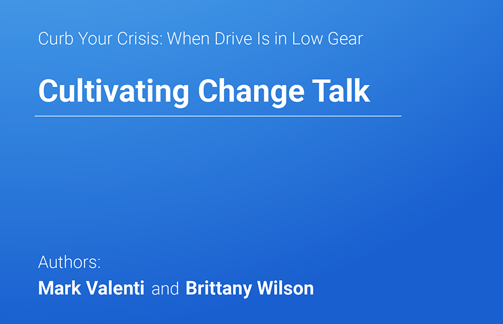 Cultivating Change Talk - Mark Valenti & Brittany Wilson | MedBridge